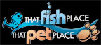 That Fish Place/That Pet Place
